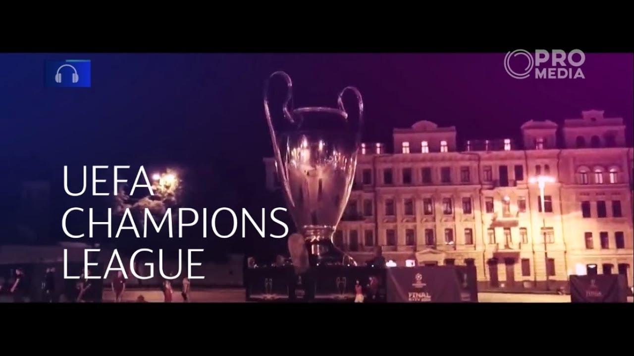 UEFA Champions League 2018 - 2019 Promo