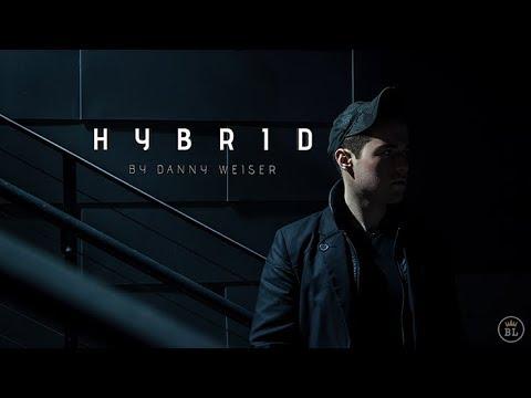 HYBRID by Danny Weiser - YouTube