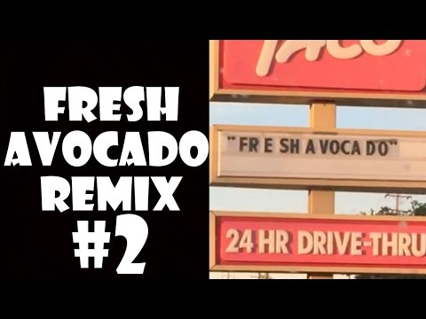 Fresh Avocado - Remix Compilation #2