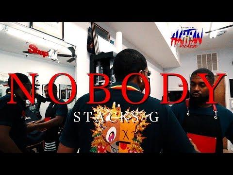 STACKS G - NOBODY   Dir. By @HaitianPicasso