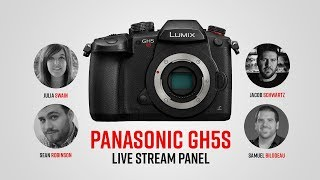 Panasonic GH5s | Live Roundtable Discussion