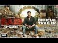 Raid   Official Trailer   Ajay Devgn   Ileana D'Cruz   Raj Kumar Gupta   16th March