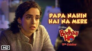 Papa Nahin Hai Na Mere | Badhaai Ho | In Cinemas 18th October 2018