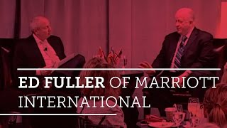 Global Hospitality Spotlight- Ed Fuller of Marriott International