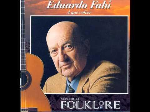 Eduardo Falú - A que volver (1999)