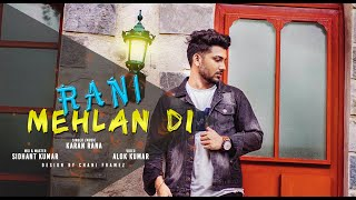 Karan Rana - Rani Mehlan Di