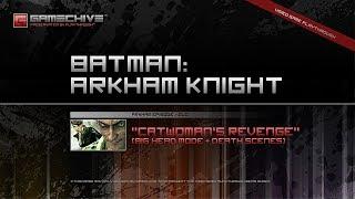 Batman: Arkham Knight DLC (PS4) Gamechive (Arkham Episode: Catwoman