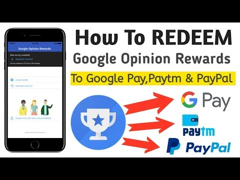 How to redeem google opinion rewards to paytm,google pay & paypal (with proof!)