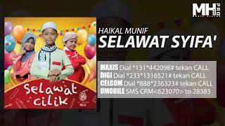 Haikal Munif  Selawat Syifa