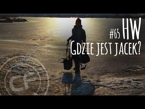 #65 Historie wędkarskie - opowieści dziwnej treści - Gdzie jest Jacek?