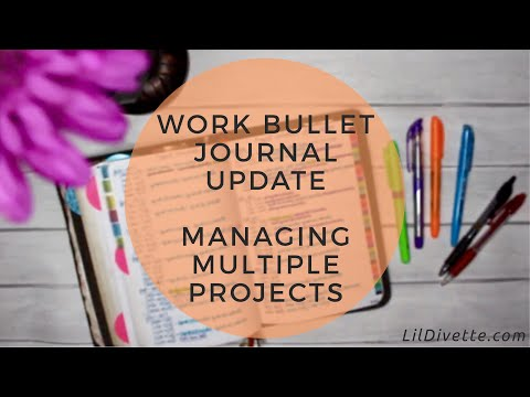 Work Bullet Journal Update - Tips & Techniques for Managing Multiple Projects