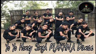 Yo Yo Honey Singh: MAKHNA Video Dance| Neha Kakkar,| Dance | Choreography | ABCD Dance Factory