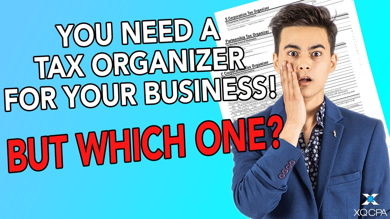 You Need A Tax Organizer For Your Business! But Which One?