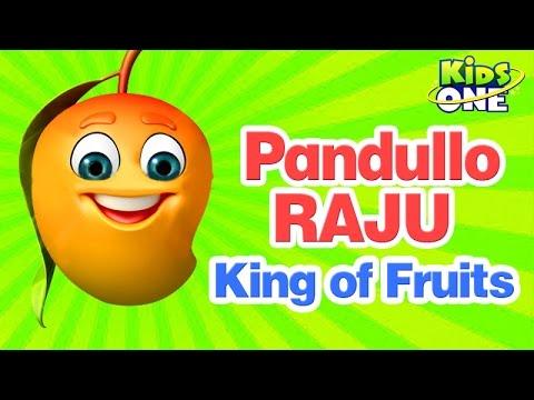 Pandullo Raju - King of Fruits - Mango || Telugu Animated Rhy - KidsOne