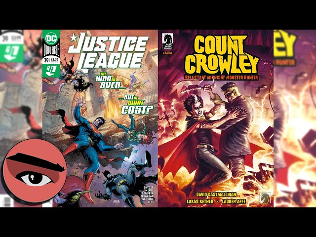 Comic Watchers E064 Count Crowley by Dark Horse & Justice League #39