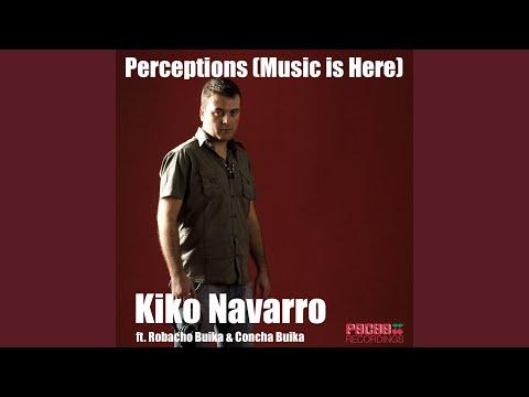 Perceptions (Music Is Here) (feat. Robacho Buika, Concha Buika) (Richard Grey Remix)