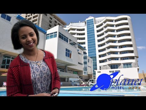 Planet Hotel, #1 Rated Luxurious Hotel In Mekelle, Ethiopia: Interview & Review