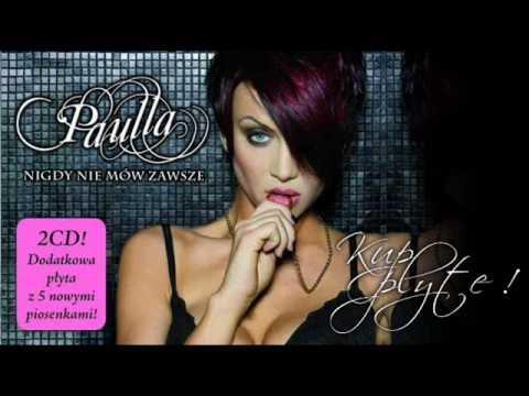 Paulla - Bo To Co Najpiekniejsze HD