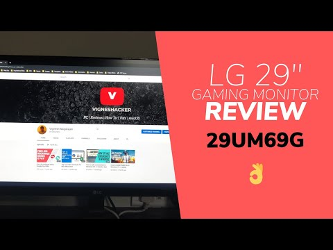 LG 29 inch Ultrawide Gaming Monitor review - 29UM69G | What to expect?