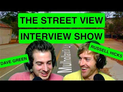 Dave Green's Street View Show - Russell Hicks