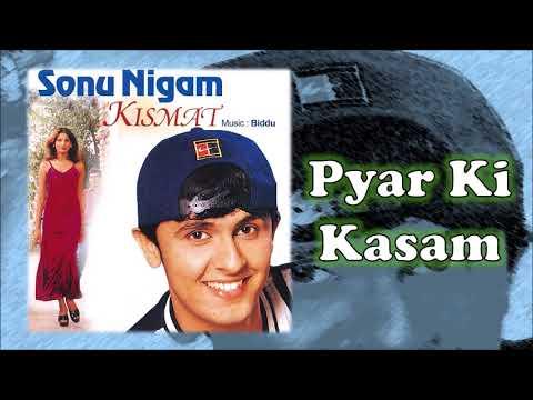 Pyar Ki Kasam   Sonu Nigam   Biddu   Kismat - 1998