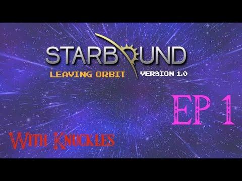 Starbound 1.0 Leaving Orbit: It's Here!!!