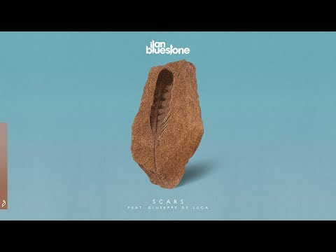 ilan Bluestone feat. Giuseppe De Luca - Scars