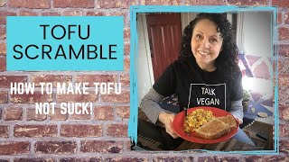 HOW TO MAKE TΟFU NOT SUCK: Tofu Scramble
