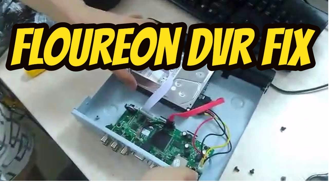 Floureon CCTV DVR FIX