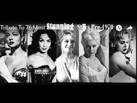 Tribute To The 76  Most  Stunning  Stars  Before 1970.  ( Beautiful  Actresses of  Silver Screen).