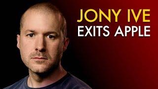 Why Jony Ive is Leaving Apple