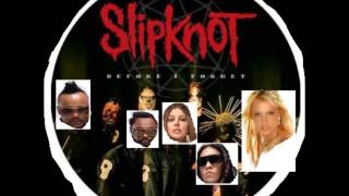 Before I Forget My Toxic Humps (Black Eyed Peas vs. Britney Spears vs. Slipknot)