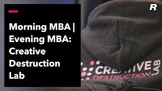 Morning MBA | Evening MBA: Creative Destruction Lab