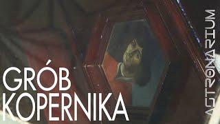 Grób Kopernika - Astronarium odc. 38
