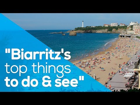 BIARRITZ'S TOP THINGS TO DO & SEE