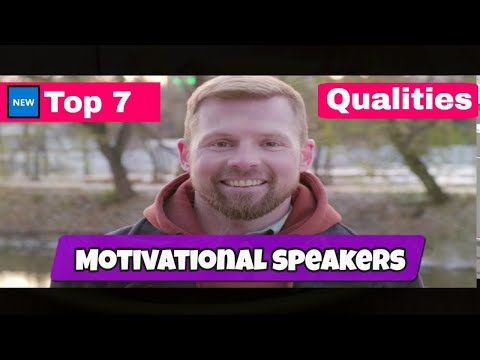 🆕7 Qualities Of The Very Best Motivational Speakers. 🏻 Motivational Speakers In The World