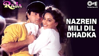 Nazren Mili Dil Dhadka - Raja - Madhuri Dixit & Sanjay Kapoor - Full Song