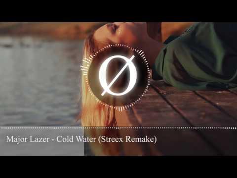 Major Lazer - Cold Water (Streex Remake)