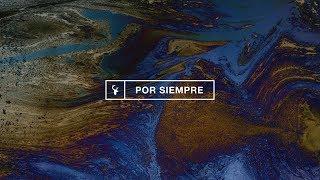 Por Siempre (Ever Be) - Kalley Heiligenthal | Bethel Music En Espanol