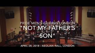 "Pride Men's Chorus London - ""Not My Father's Son"" (Kinky Boots)"