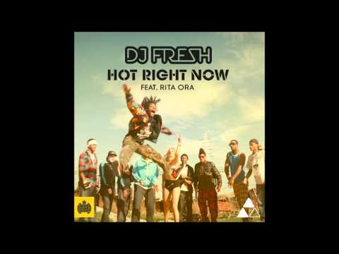DJ Fresh ft. Rita Ora - Hot Right Now...