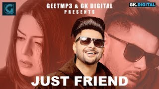 Just Friend : HOMMI PABLA (Official ) Gurinder Bawa | Intense | Latest Punjabi Song | Geet MP3