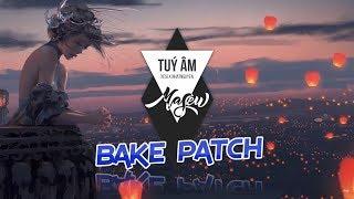 Audition VN - Túy Âm (Bake Patch) (Player:SIBU)