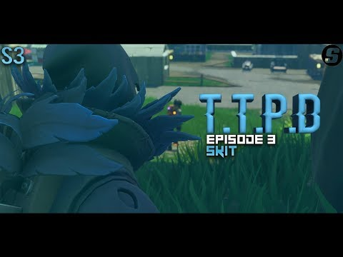 TTPD The Raven  A Fortnite Skit  S3Ep3