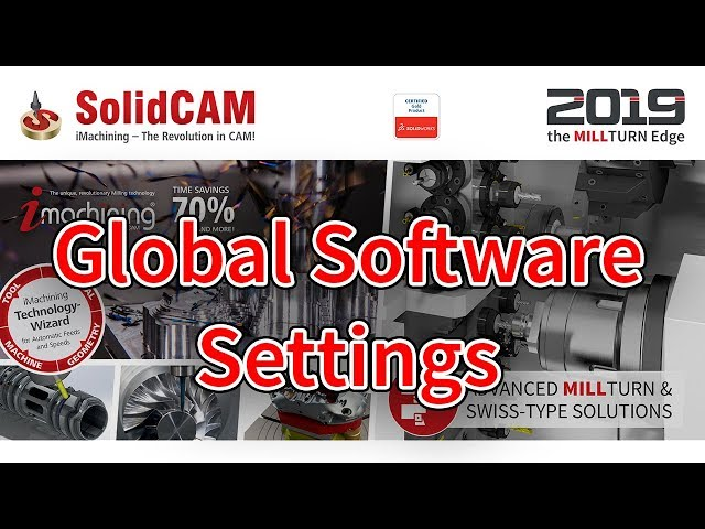 SolidCAM - Global Software Settings
