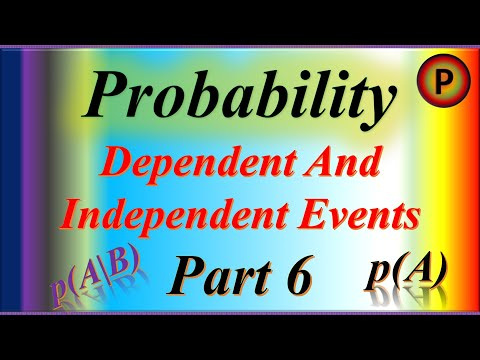 12M1506 Probability explained Independent and dependent events Probability and Statistics Part 6 ✅