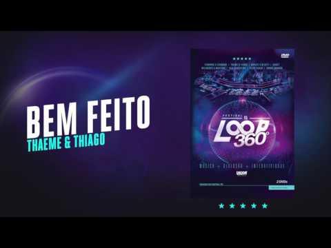 Thaeme & Thiago - Bem Feito   Áudio Oficial DVD FS LOOP 360°