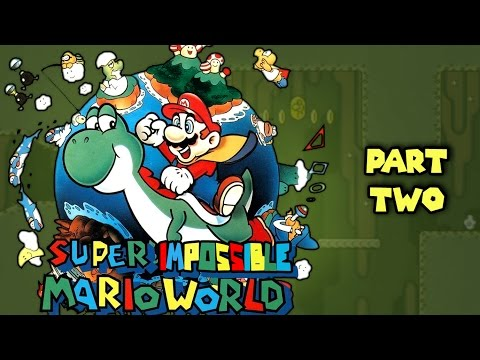 Super Impossible Mario World - Part 2: We've Got a Sassy Moral Compass