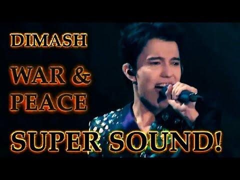 ДИМАШ / DIMASH - D-Dynasty - Война и Мир / War And Peace (SUPER SOUND!!!) (10 LANG SUB)