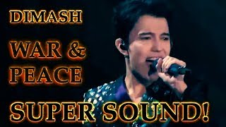 ДИМАШ / DIMASH - D-Dynasty - Война и Мир / War And Peace (SUPER SOUND!!!) (10 LANG SUB)